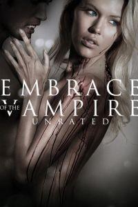 Объятия вампира / Embrace of the Vampire (2013)