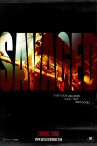 Одичавшие / Savaged (2013)
