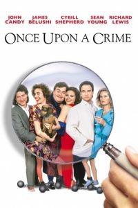 Однажды преступив закон / Once Upon a Crime... (1992)