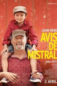 Каникулы в Провансе / Avis de mistral (2014)