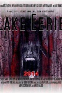 Озеро жути / Lake Eerie (2016)
