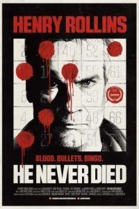 Он никогда не умирал / He Never Died (2015)