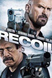 Отдача / Recoil (2011)