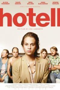 Отель / Hotell (2013)