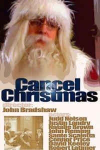 Отменить Рождество / Cancel Christmas (2010)