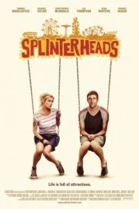 Отчаянные головы / Splinterheads (2009)