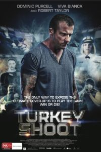 Охота на индюшек / Turkey Shoot (2014)