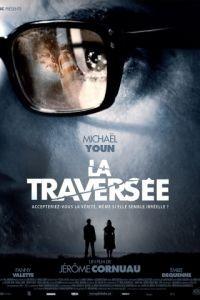 Пересечение / La traverse (2012)