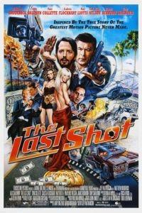 Последний кадр / The Last Shot (2004)