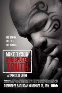 Правда Майка Тайсона / Mike Tyson: Undisputed Truth (2013)