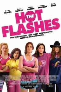 Приливы / The Hot Flashes (2013)
