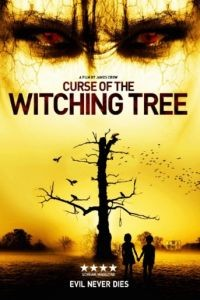 Проклятие колдовского дерева / Curse of the Witching Tree (2015)