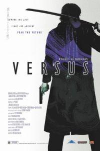 Противостояние / Versus (2000)