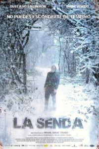 Путь / La senda (2012)