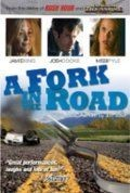 Развилка на дороге / A Fork in the Road (2009)