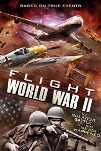Рейс 1942 / Flight World War II (2015)
