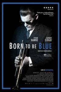 Рождённый для грусти / Born to Be Blue (2015)