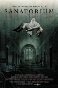 Санаторий призраков / Sanatorium (2013)