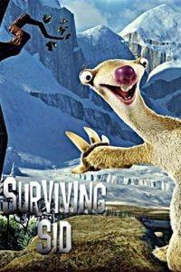 Сид, инструкция по выживанию / Surviving Sid (2008)