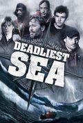 Смертельное море / Deadliest Sea (2009)