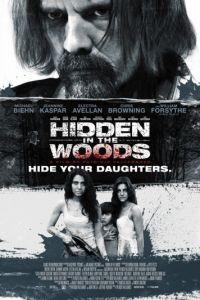 Спрятанный в лесу / Hidden in the Woods (2016)