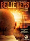 Сторонники / Believers (2007)