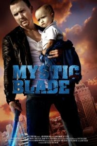 Таинственный клинок / Mystic Blade (2013)