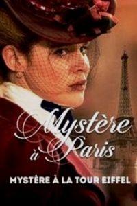 Тайна Эйфелевой башни / Mystre  la Tour Eiffel (2015)