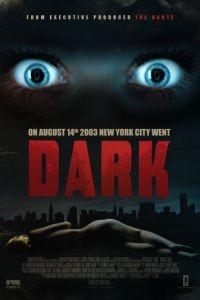 Темнота / Dark (2015)