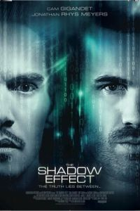 Тень / The Shadow Effect (2017)