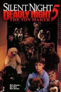Тихая ночь, смертельная ночь 5: Создатель игрушек / Silent Night, Deadly Night 5: The Toy Maker (1991)