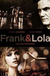 Фрэнк и Лола / Frank & Lola (2016)