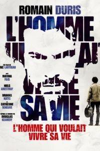 Человек, который хотел жить по-своему / L'homme qui voulait vivre sa vie (2010)