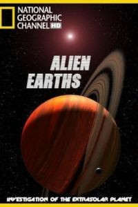 Чужие миры / Alien Earths (2009)