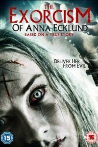Экзорцизм Анны Экланд / The Exorcism of Anna Ecklund (2016)