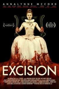 Экстирпация / Excision (2012)