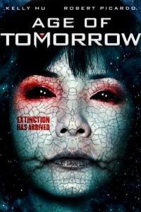 Эра грядущего дня / Age of Tomorrow (2014)