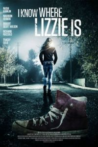 Я знаю, где Лиззи / I Know Where Lizzie Is (2016)