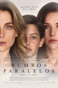 Параллельные пути / Rumbos Paralelos (2016)