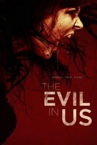 Зло в нас / The Evil in Us (2016)
