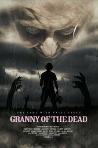Зомби-бабуля / Granny of the Dead (2017)