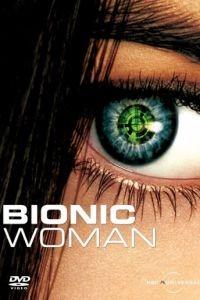 Cмотреть Биобаба / Бионическая женщина   онлайн на Хдрезка качестве 720p