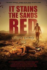 От этого песок становится красным / It Stains the Sands Red (2016)