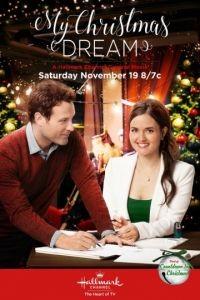Моя рождественская мечта / My Christmas Dream (2016)