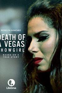 Смерть танцовщицы из Вегаса / Death of a Vegas Showgirl (2016)