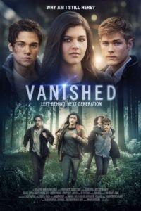 Исчезнувшие: Оставленные — Следующее поколение / Left Behind: Vanished: Next Generation (2016)