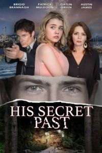 Его тайное прошлое / His Secret Past (2016)