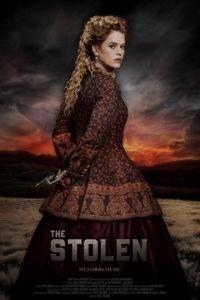 Украденный / The Stolen (2017)