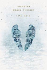 Coldplay: Призрачные истории - Живой концерт в Лос-Анджелесе / Coldplay: Ghost Stories (2014)