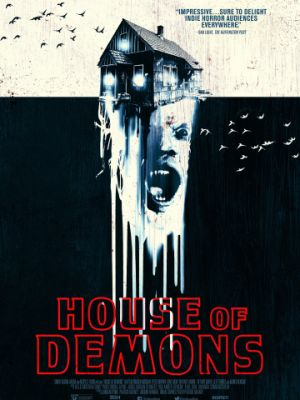 Дом демонов / House of Demons (2018)